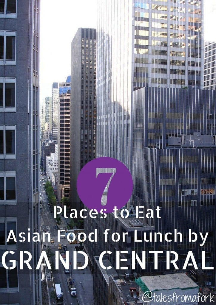 where to eat asian food for lunch by Grand Central