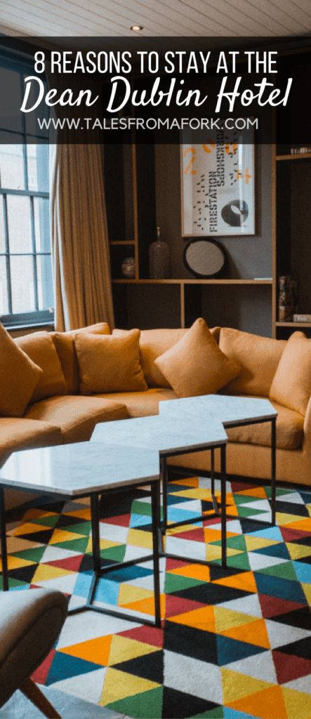 Dean Dublin is the best hotel I've been to in the world. Here's 8 reasons why you'll want to stay at this hotel and never want to leave. Click through to see why!