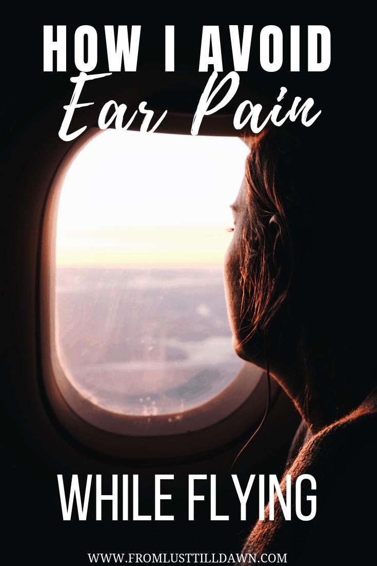 how avoid ear pain while flying